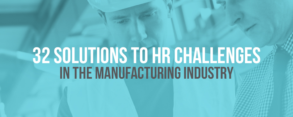 Hyphen-Blog_32-Solutions-to-HR-Challenges-In-the-Manufacturing-Industry