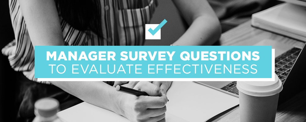 Employee Survey Questions to Evaluate Management Effectiveness