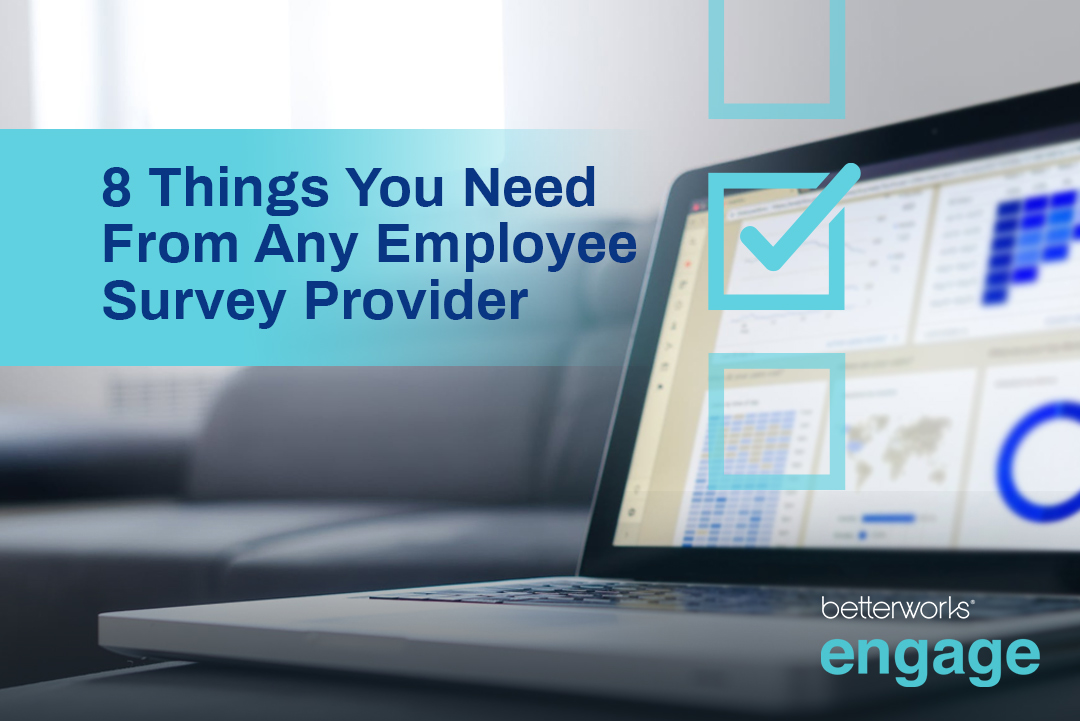 8 Things You Need From Any Employee Survey Provider