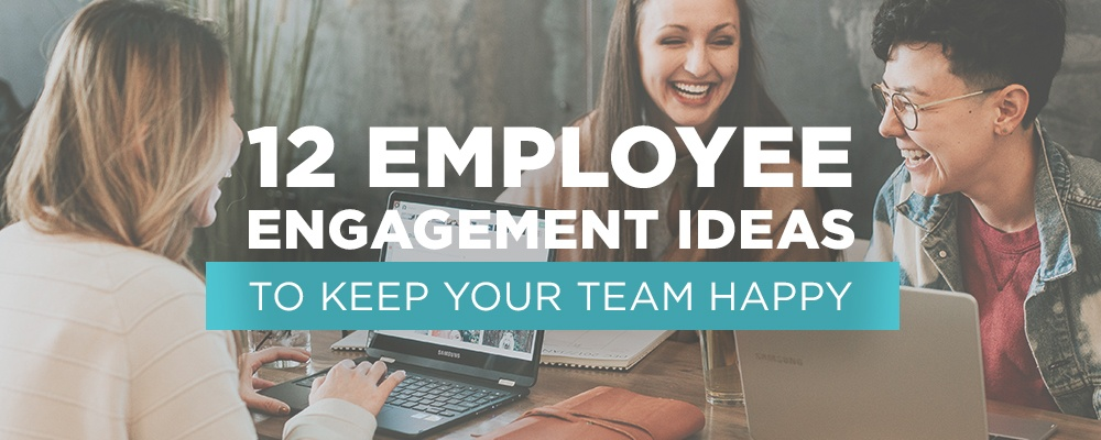 12-employee-engagement-techniques