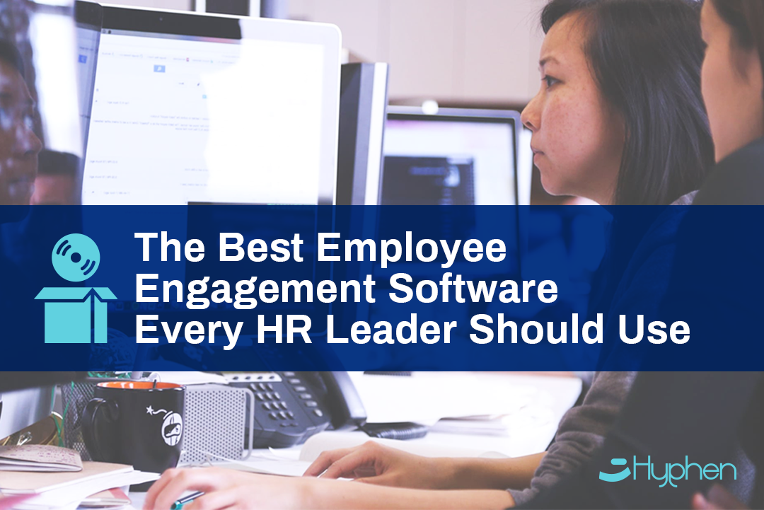 The Best Employee Engagement Software Every HR Leader Should Use