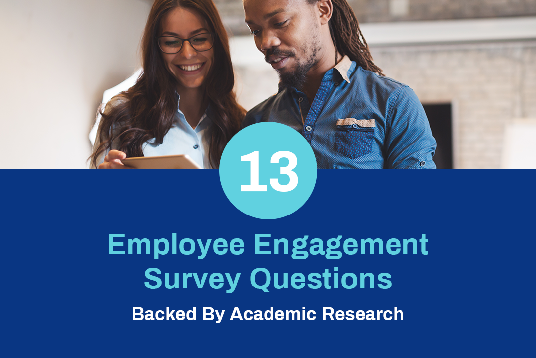 13 Employee Engagement Survey Questions Backed By Academic Research