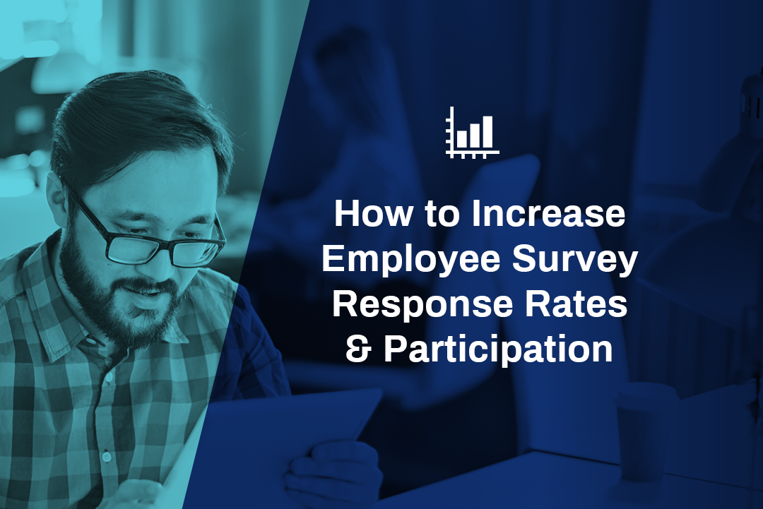 How to Increase Employee Survey Response Rates & Participation