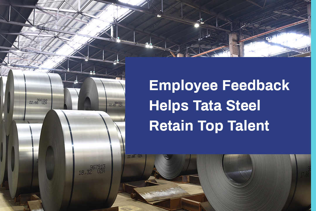 Employee Feedback Helps Tata Steel Retain Top Talent