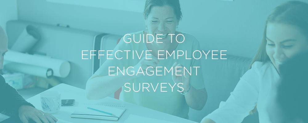 The Guide to Creating an Employee Engagement Survey